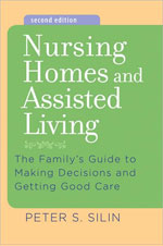 Nursing Homes and Assisted Lving Second Edition - Click here to order!